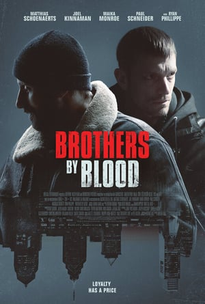 Nonton Film Brothers by Blood 2020 Sub Indo