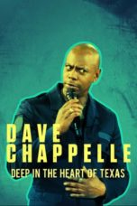Nonton Dave Chappelle: Deep in the Heart of Texas (2017) Subtitle Indonesia