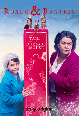 Nonton Film Roald & Beatrix: The Tail of the Curious Mouse 2020 Sub Indo