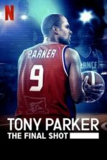 Nonton Tony Parker: The Final Shot (2021) Subtitle Indonesia