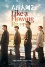 Nonton Like A Flowing River S02 (2020) Subtitle Indonesia