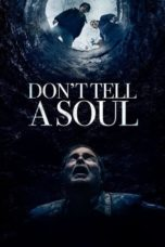 Nonton Don't Tell a Soul (2020) Subtitle Indonesia