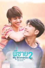 Nonton My Bromance S02: 5 Years Later (2020) Subtitle Indonesia