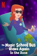 Nonton The Magic School Bus Rides Again in the Zone (2020) Subtitle Indonesia