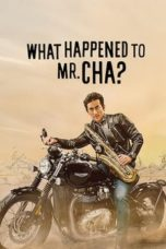 Nonton What Happened to Mr Cha? (2021) Subtitle Indonesia