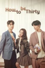 Nonton How to Be Thirty / Not Yet Thirty (2021) Subtitle Indonesia