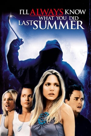Nonton Film I'll Always Know What You Did Last Summer 2006 Sub Indo