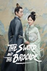 Nonton The Sword and The Brocade (2021) Subtitle Indonesia