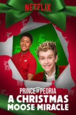 Nonton Prince of Peoria A Christmas Moose Miracle (2018) Subtitle Indonesia