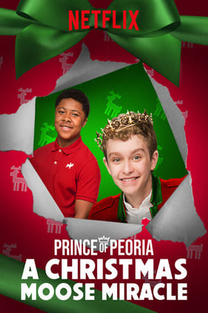 Nonton Film Prince of Peoria A Christmas Moose Miracle 2018 Sub Indo