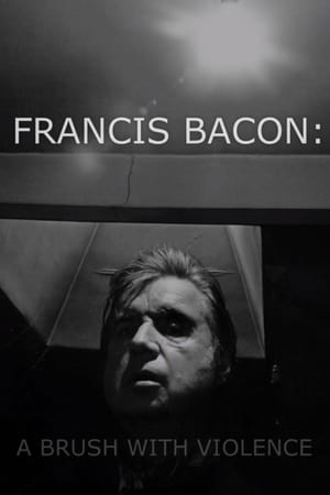 Nonton Film Francis Bacon: A Brush with Violence 2017 Sub Indo