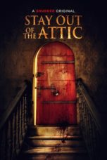 Nonton Stay Out of the Attic (2020) Subtitle Indonesia