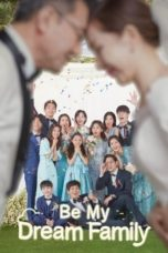 Nonton Be My Dream Family (2021) Subtitle Indonesia