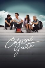 Nonton Colossal Youth (2018) Subtitle Indonesia