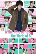 Nonton A Man Who Defies The World of BL (2021) Subtitle Indonesia