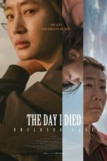 Nonton The Day I Died: Unclosed Case (2020) Subtitle Indonesia