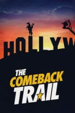 Nonton The Comeback Trail (2020) Subtitle Indonesia