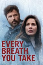 Nonton Every Breath You Take / You Belong to Me (2021) Subtitle Indonesia