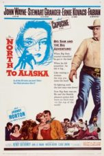 Nonton North to Alaska (1960) Subtitle Indonesia