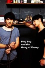 Nonton PlayBoy (and the Gang of Cherry) (2017) Subtitle Indonesia