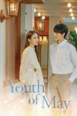 Nonton Youth of May (2021) Subtitle Indonesia