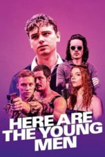 Nonton Here Are the Young Men (2021) Subtitle Indonesia