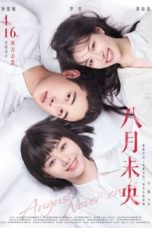 Nonton August Never Ends (2021) Subtitle Indonesia