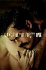 Nonton Dance of the Forty One (2020) Subtitle Indonesia