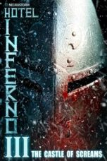 Nonton Hotel Inferno 3: The Castle of Screams (2020) Subtitle Indonesia