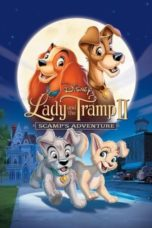 Nonton Lady and the Tramp II: Scamp's Adventure (2001) Subtitle Indonesia