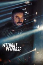 Nonton Tom Clancy's Without Remorse (2021) Subtitle Indonesia