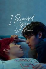 Nonton I Promised You the Moon (2021) Subtitle Indonesia