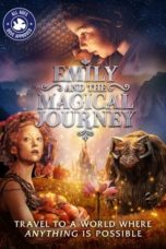 Nonton Emily and the Magical Journey (2021) Subtitle Indonesia