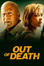 Nonton Out of Death (2021) Subtitle Indonesia