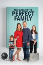Nonton The Guide to the Perfect Family (2021) Subtitle Indonesia