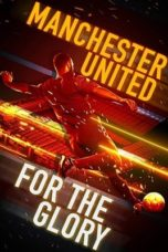 Nonton Manchester United: For the Glory (2020) Subtitle Indonesia