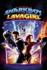 Nonton The Adventures of Sharkboy and Lavagirl (2005) Subtitle Indonesia