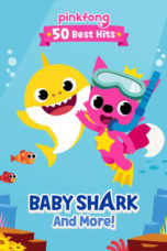 Nonton Pinkfong 50 Best Hits: Baby Shark and More (2019) Subtitle Indonesia