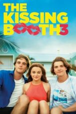 Nonton The Kissing Booth 3 (2021) Subtitle Indonesia