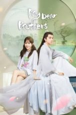 Nonton My Dear Brothers (2021) Subtitle Indonesia