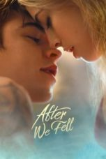 Nonton After We Fell (2021) Subtitle Indonesia