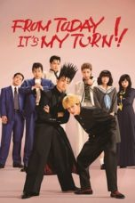 Nonton From Today, It's My Turn!! (2018) Subtitle Indonesia
