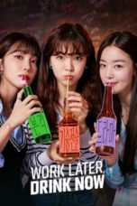 Nonton Work Later, Drink Now (2021) Subtitle Indonesia